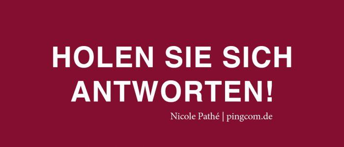 Holen Sie sich Antworten, Nicole Pathé, pingcom.de